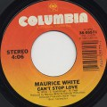 Maurice White / Can't Stop Love c/w Stand By Me