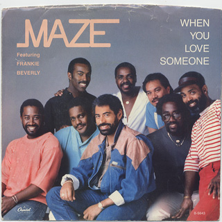 Maze featuring Frankie Beverly / When You Love Sometime front