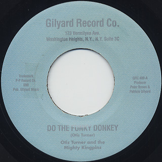 Otis Turner And The Mighty Kingpins / Do The Funky Donkey