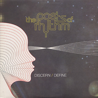 Poets Of Rhythm / Discern/Define