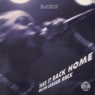Rasco / Take It Back Home