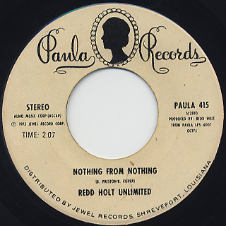 Redd Holt Unlimited / Gimme Some Mo c/w Nothing From Nothing back