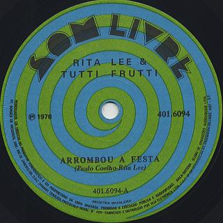 Rita Lee & Tutti Frutti / Arrombou A Festa c/w Corista De Rock back