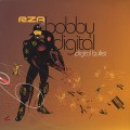 RZA as Bobby Digital / Digital Bullet