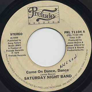 Saturday Night Band / Come On Dance, Dance c/w Touch Me On My Hot Spot