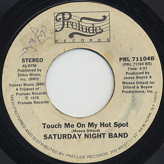 Saturday Night Band / Come On Dance, Dance c/w Touch Me On My Hot Spot back