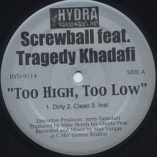 Screwball feat. Tragedy Khadafi / Too High, Too Low front