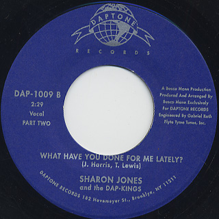 Sharon Jones & The Dap-Kings / What Have You Done For Me Lately back