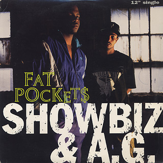 Showbiz & A.G. / Fat Pockets