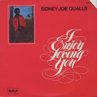 Sidney Joe Qualls / I Enjoy Loving You