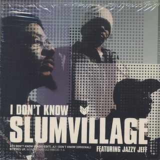 Slum Village / I Don't Know front