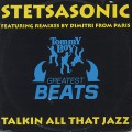 Stetsasonic / Talkin All That Jazz(Remix By Dimitri From Paris)
