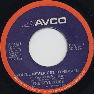 Stylistics / You'll Never Get To Heaven c/w If You Don't Watch Out