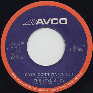 Stylistics / You'll Never Get To Heaven c/w If You Don't Watch Out back