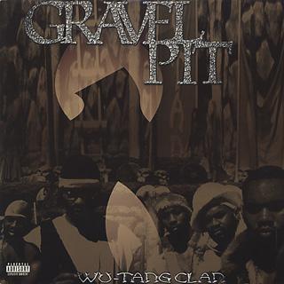 Wu-Tang Clan / Gravel Pit