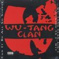 Wu-Tang Clan / Wu-Tang Clan Ain't Nuthing Ta F' Wit
