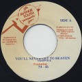 54-46 / You'll Never Get To Heaven c/w Version