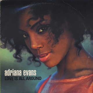 Adriana Evans / Love Is All Around
