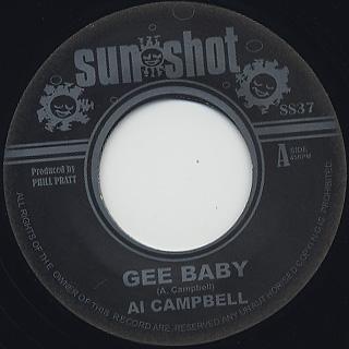 Al Campbell / Gee Baby c/w Phill Pratt Allstar / Version