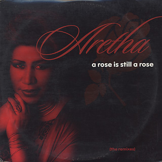 Aretha Franklin / A Rose Is Still A Rose front
