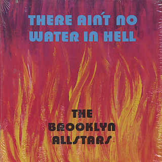 Brooklyn Allstars / There Ain't No Water In Hell front