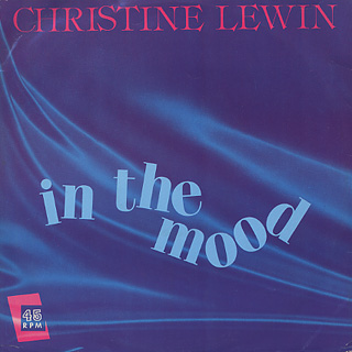 Christine Lewin / In The Mood