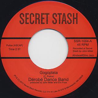 Derobe Dance Band / Gogoplata b/w Kem Dahg