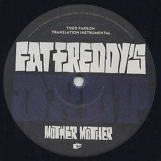 Fat Freddy's Drop / Mother Mother (Theo Parrish Translation) back