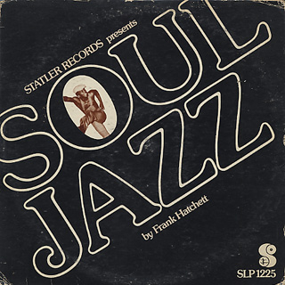 Frank Hatchett / Statler Records Presents Soul Jazz front