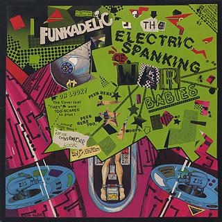 Funkadelic / The Electric Spanking Of War Babies
