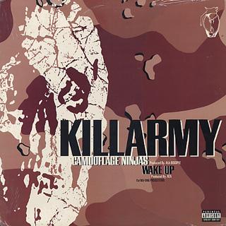 Killarmy / Camouflage Ninjas c/w Wake Up