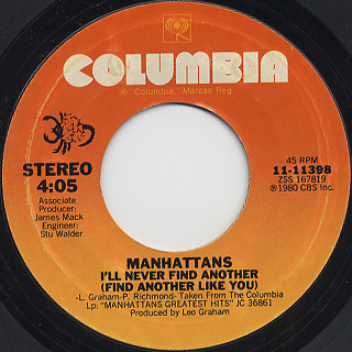 Manhattans / I'll Never Find Another (Find Another Like You)