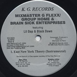 Mixmaster G Flexx / Group Home & Brain Sick Enterprises / East New York Theory back