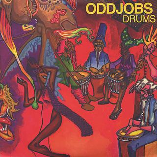 Oddjobs / Drums
