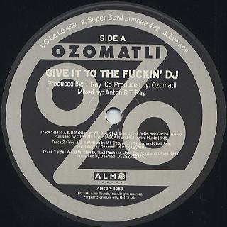 Ozomatli / Give It To The Fuckin' DJ back
