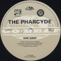 Pharcyde / She Said Remixes