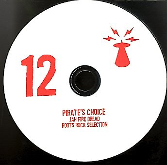 Pirate's Choice / Jah Fire Dread Root Rock Selection 12