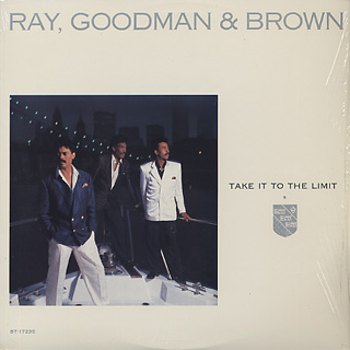 Ray, Goodman & Brown / Take It To The Limit front