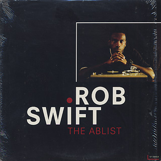 Rob Swift / The Ablist