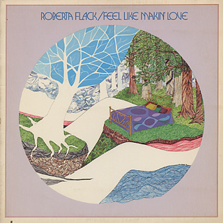Roberta Flack / Feel Like Makin' Love