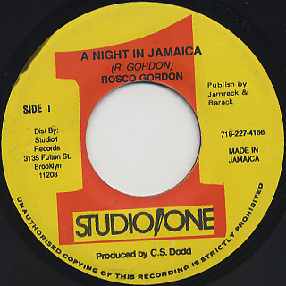 Rosco Gordon / A Night In Jamaica c/w Lilly White Alta Sax / High In Jamaica
