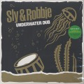 Sly & Robbie / Underwater Dub (LP + CD)