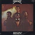 Smoke / Risin'