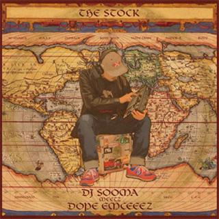 DJ Sooma meetz Dope Emceeez / The Stock