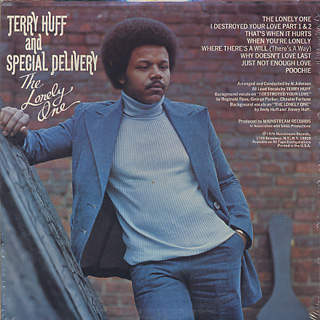 Terry Huff and Special Delivery / The Lonrly One back
