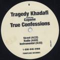 Tragedy Khadafi / Thug Paradise c/w True Confessions