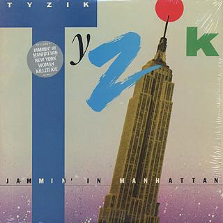 Tyzik / Jammin' In Manhattan