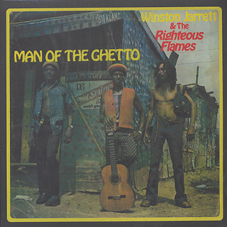Winston Jarrett & Righteous Flames / Man Of The Ghetto