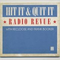 Recloose & Frank Booker / Hit it & Quit It Radio Revue vol.1