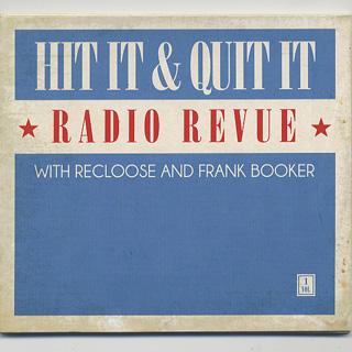 Recloose & Frank Booker / Hit it & Quit It Radio Revue vol.1